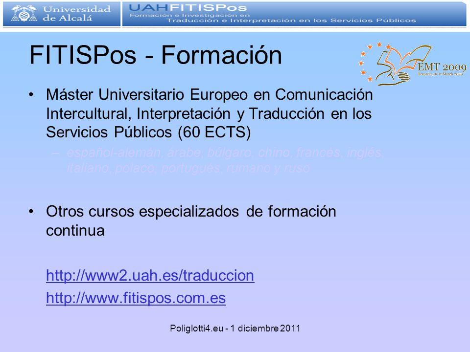 FITISPos - Formación Máster Universitario Europeo en Comunicación Intercultural, Interpretación y Traducción en los Servicios Públicos (60 ECTS) –espa