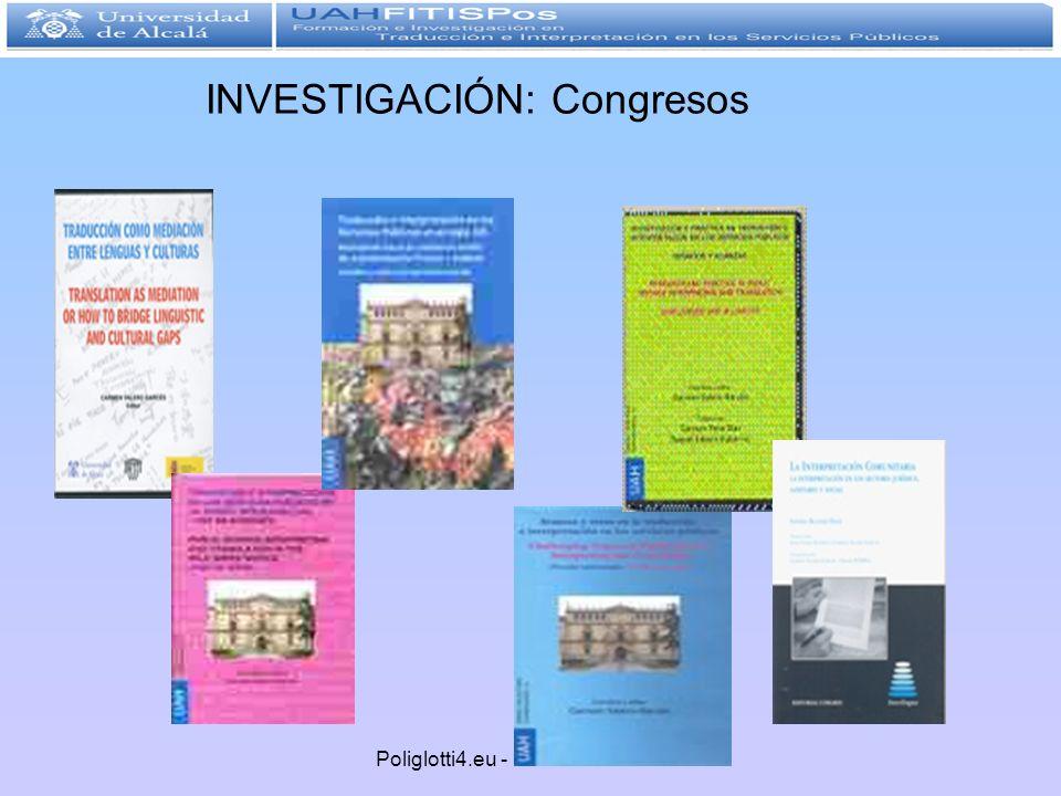 Poliglotti4.eu - 1 diciembre 2011 INVESTIGACIÓN: Congresos