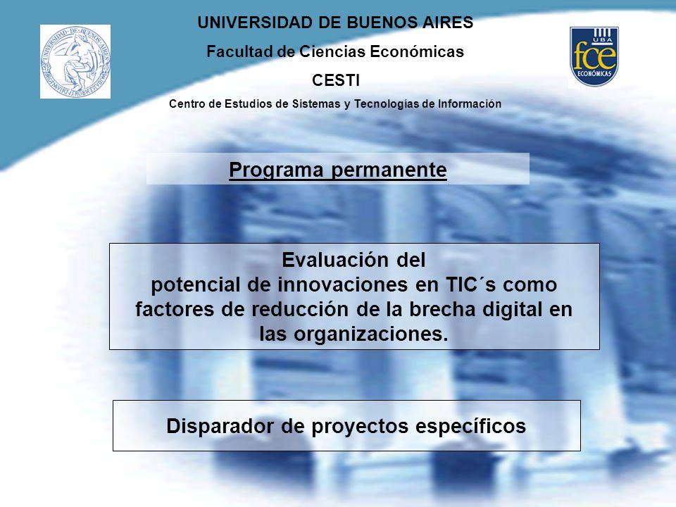 UNIVERSIDAD DE BUENOS AIRES Facultad de Ciencias Económicas CESTI Centro de Estudios de Sistemas y Tecnologías de Información Evaluación del potencial