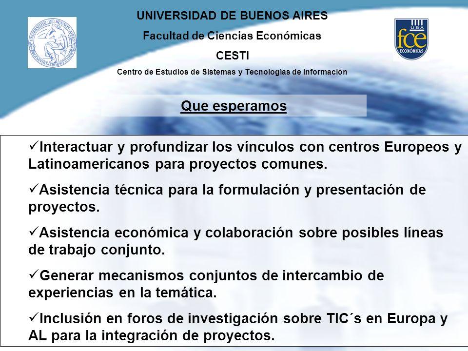 UNIVERSIDAD DE BUENOS AIRES Facultad de Ciencias Económicas CESTI Centro de Estudios de Sistemas y Tecnologías de Información Interactuar y profundiza