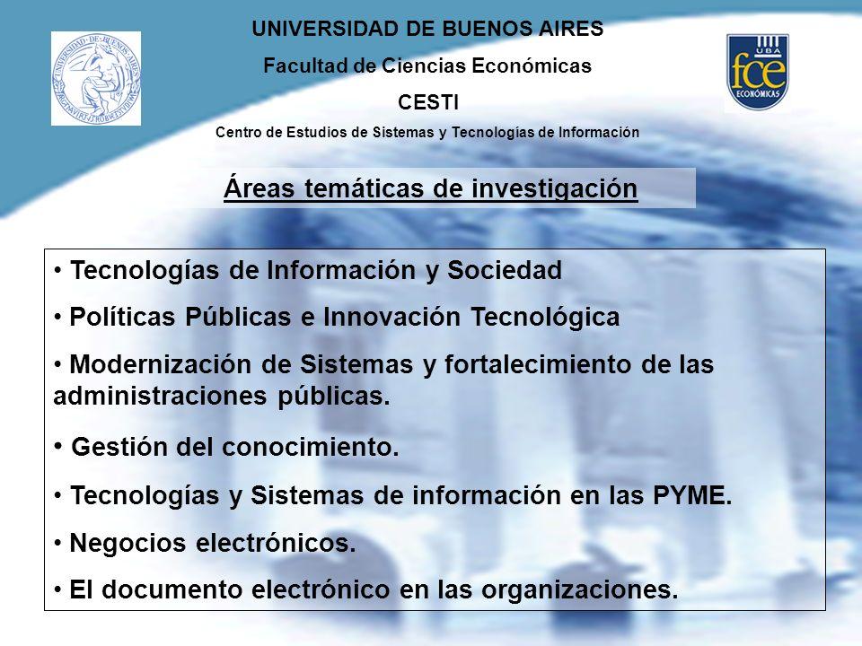 UNIVERSIDAD DE BUENOS AIRES Facultad de Ciencias Económicas CESTI Centro de Estudios de Sistemas y Tecnologías de Información Tecnologías de Informaci