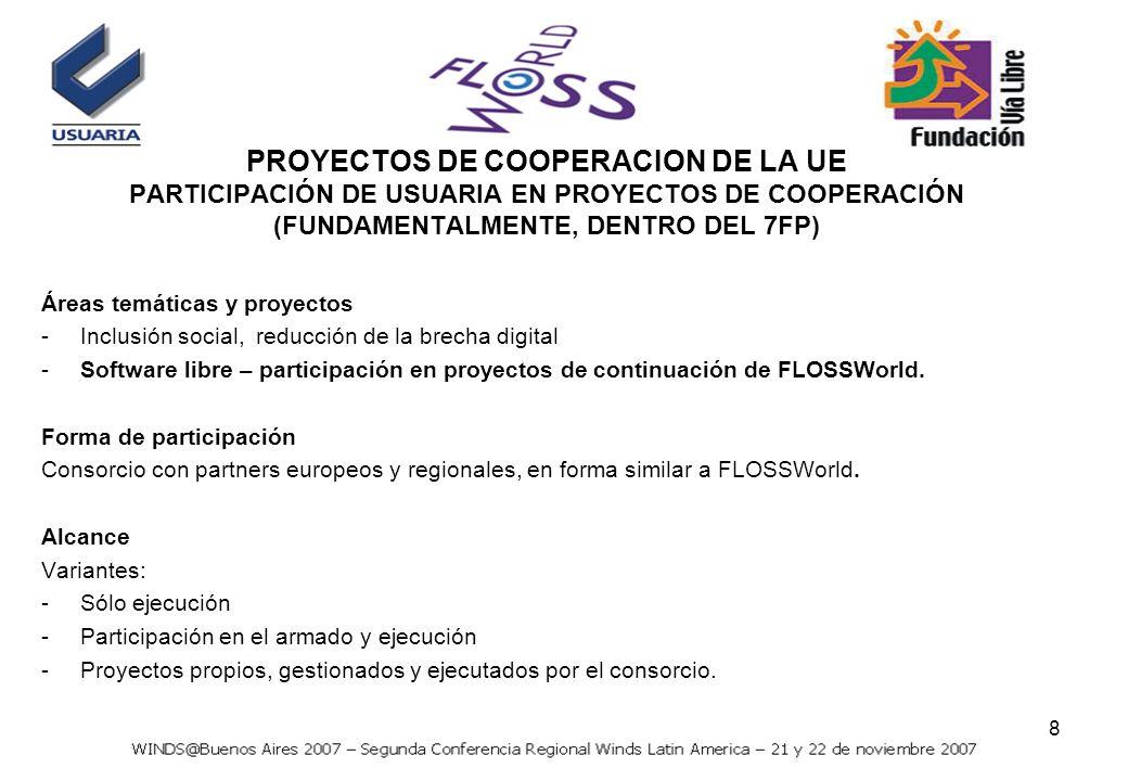 8 Áreas temáticas y proyectos -Inclusión social, reducción de la brecha digital -Software libre – participación en proyectos de continuación de FLOSSWorld.
