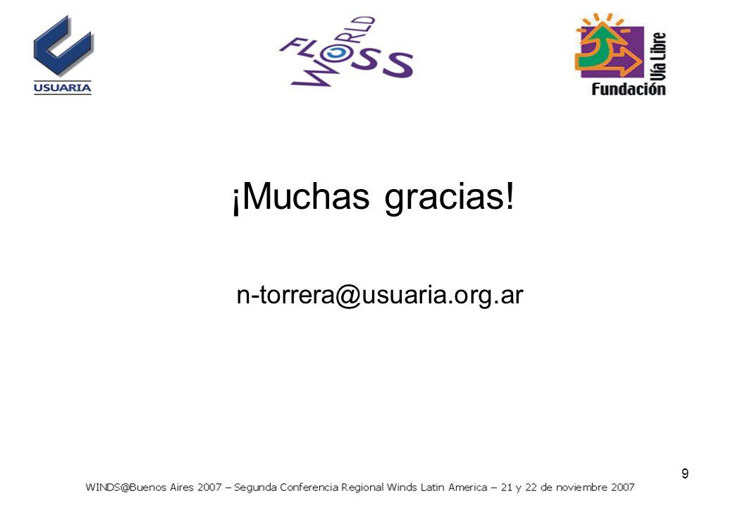 9 ¡Muchas gracias! n-torrera@usuaria.org.ar