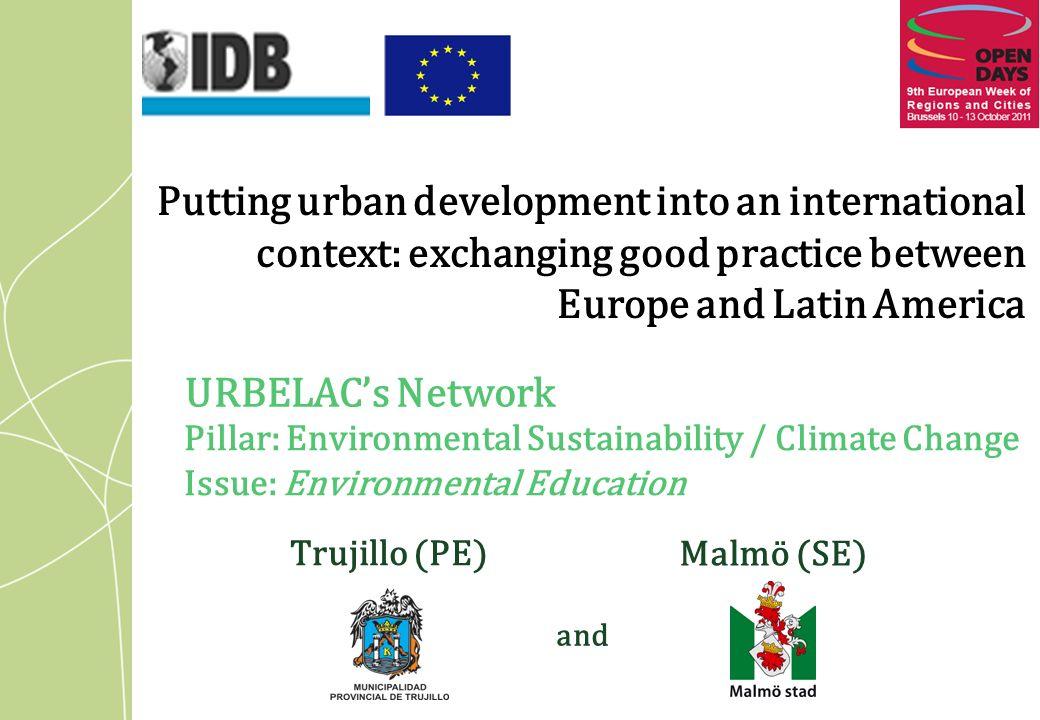 Index URBELAC Network URBan European, Latina American and Caribbean Cities Knowledge transfer for Sustainable Cities Trujillo (PE) Presentado por: Mg.