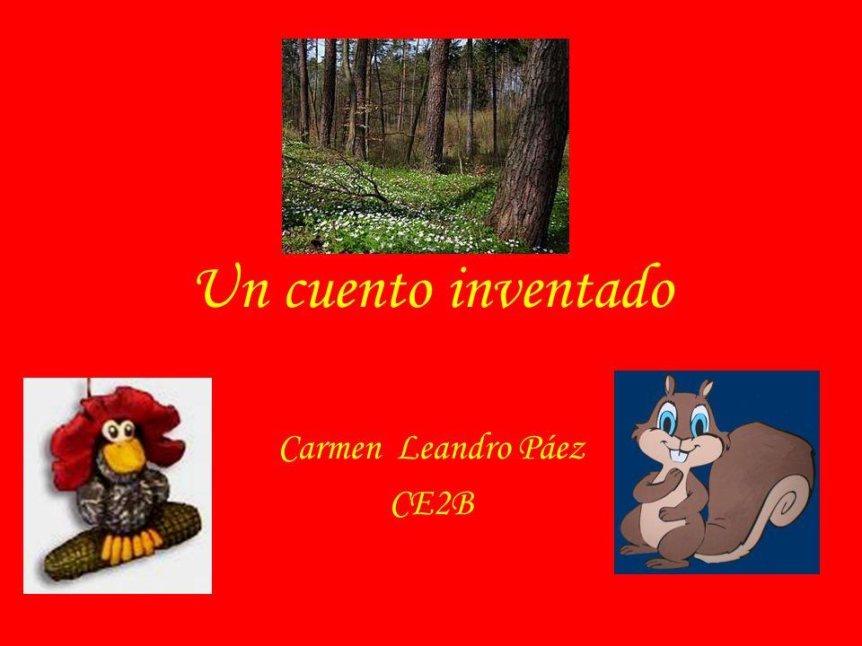 Un cuento inventado Carmen Leandro Páez CE2B