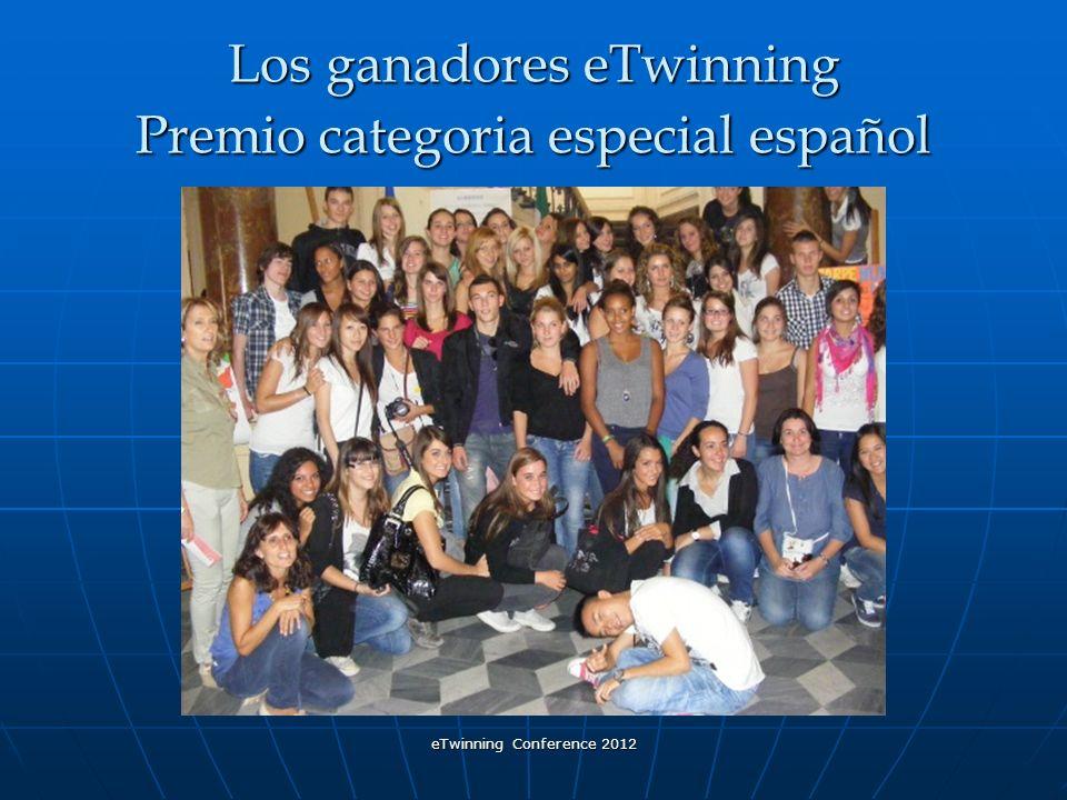 eTwinning Conference 2012 Los ganadores eTwinning Premio categoria especial español