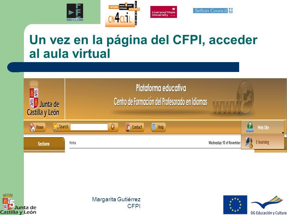 Margarita Gutiérrez CFPI 16 PRODUCTOS Y RESULTADOS MÓDULO FORMATIVO Elaborado por el CFP en Idiomas a través del CRFP- TIC en: http://crfptic.centros.educa.jcyl.es/sitio/index.cgi?wid_seccion=5&wid_item=7 1an overview Curso a distancia de introducción al enfoque de enseñanza/aprendizaje AICLE/CLIL CONTENIDOS: · Organización y coordinación en la sección bilingüe.
