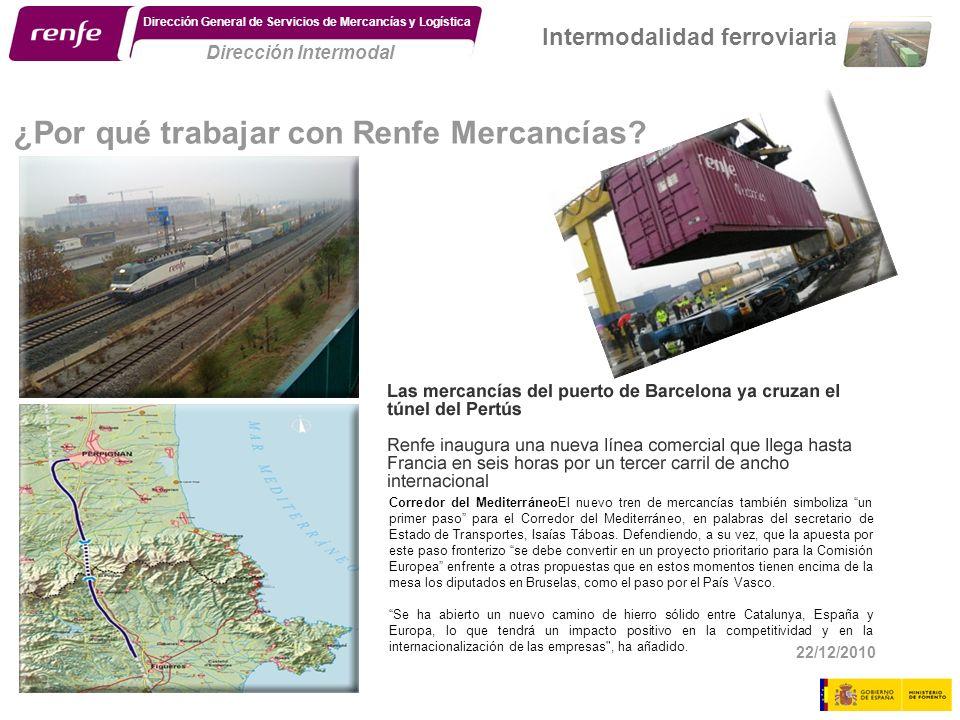 8 Dirección Intermodal Dirección General de Servicios de Mercancías y Logística Intermodalidad ferroviaria ¿Por qué trabajar con Renfe Mercancías? Cor