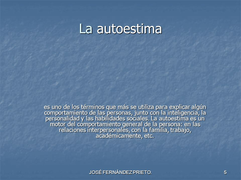 JOSÉ FERNÁNDEZ PRIETO.26 COMPONENTES DE LA AUTOESTIMA, RELACIONADO CON: ACTUAR EN BASE A CREENCIAS.