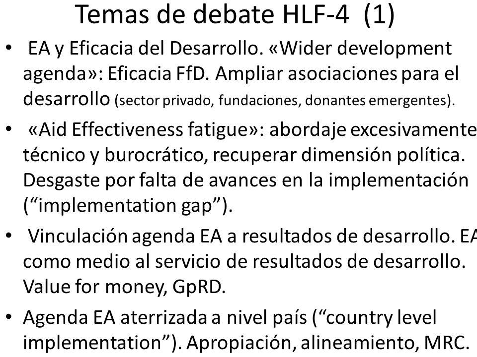 Temas de debate HLF-4 (1) EA y Eficacia del Desarrollo. «Wider development agenda»: Eficacia FfD. Ampliar asociaciones para el desarrollo (sector priv