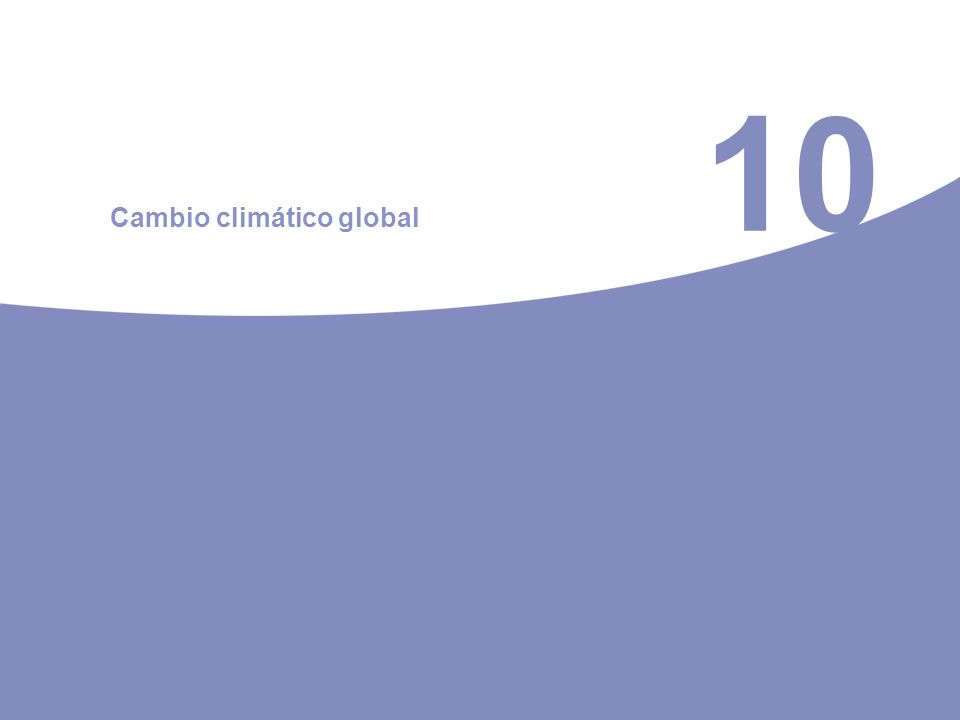 10 Cambio climático global