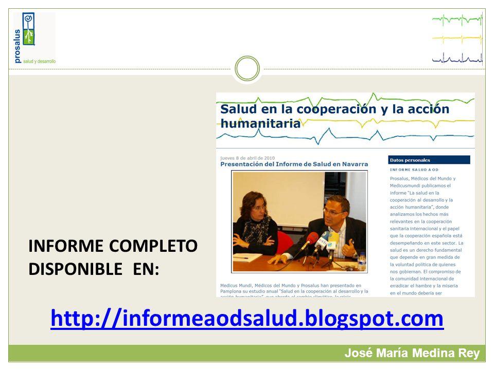 José María Medina Rey INFORME COMPLETO DISPONIBLE EN: http://informeaodsalud.blogspot.com