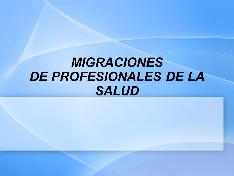 MIGRACIONES DE PROFESIONALES DE LA SALUD