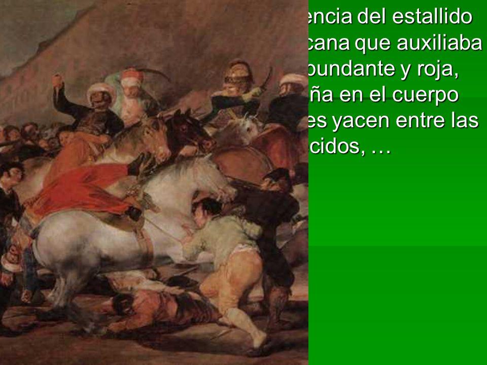 En La carga muestra la violencia del estallido popular ante la caballería africana que auxiliaba a Napoleón: la sangre fluye abundante y roja, los puñ