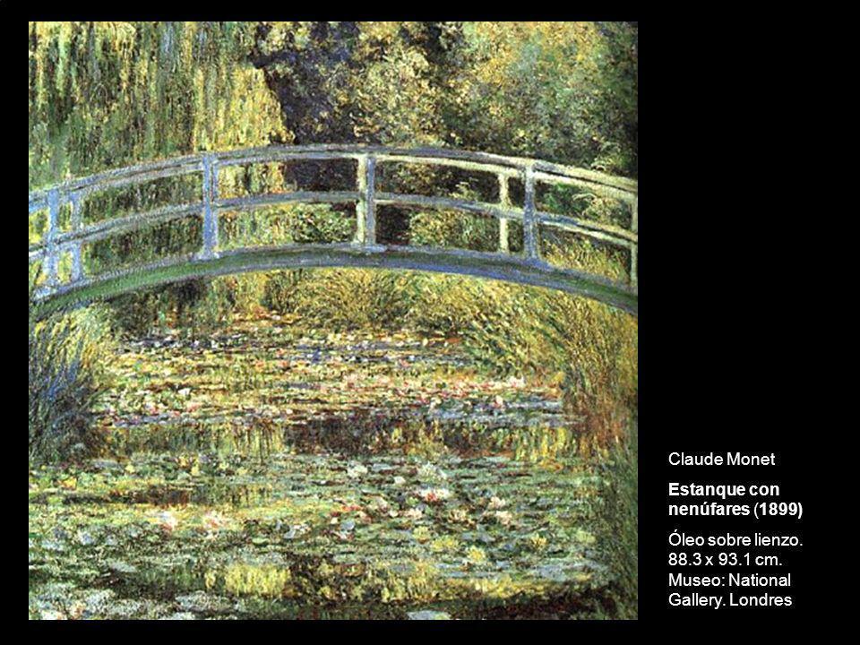 Claude Monet Estanque con nenúfares (1899) Óleo sobre lienzo. 88.3 x 93.1 cm. Museo: National Gallery. Londres