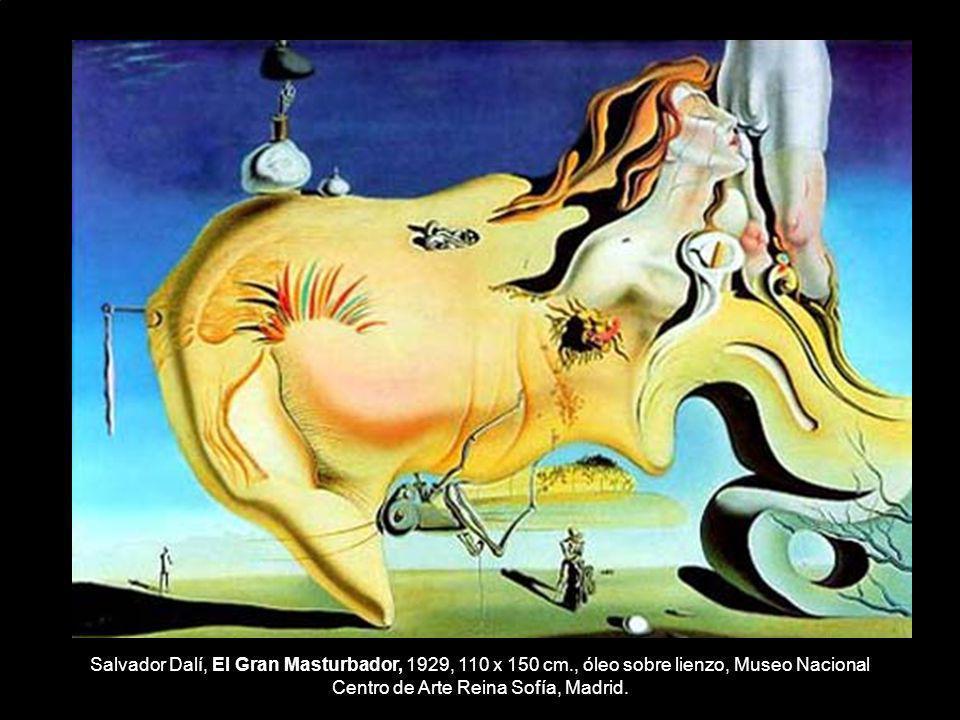 Salvador Dalí, El Gran Masturbador, 1929, 110 x 150 cm., óleo sobre lienzo, Museo Nacional Centro de Arte Reina Sofía, Madrid.