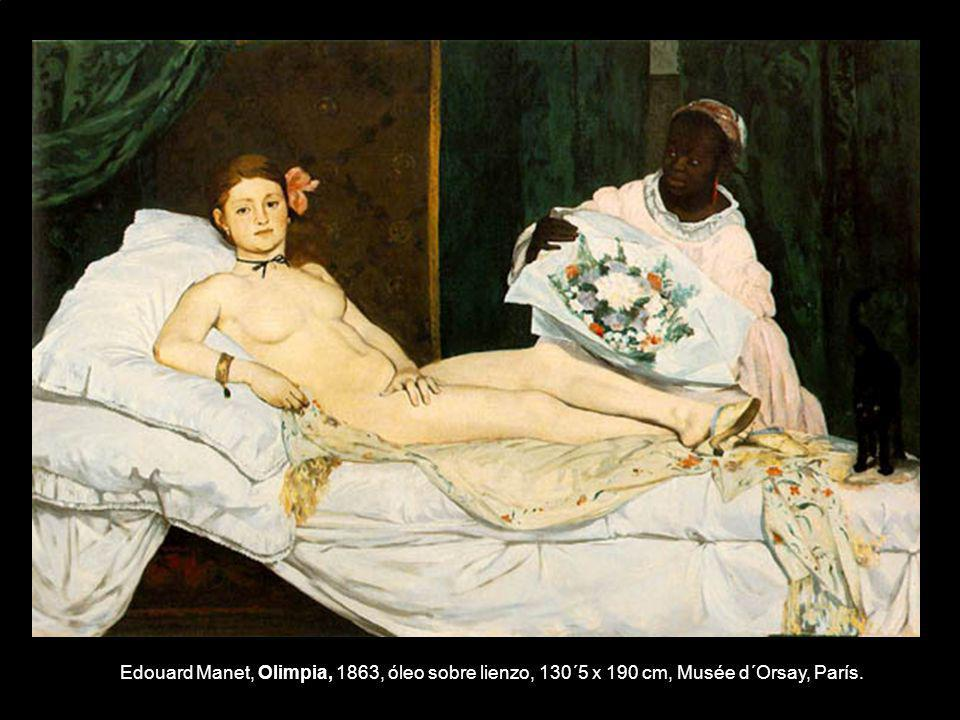 Edouard Manet, Olimpia, 1863, óleo sobre lienzo, 130´5 x 190 cm, Musée d´Orsay, París.