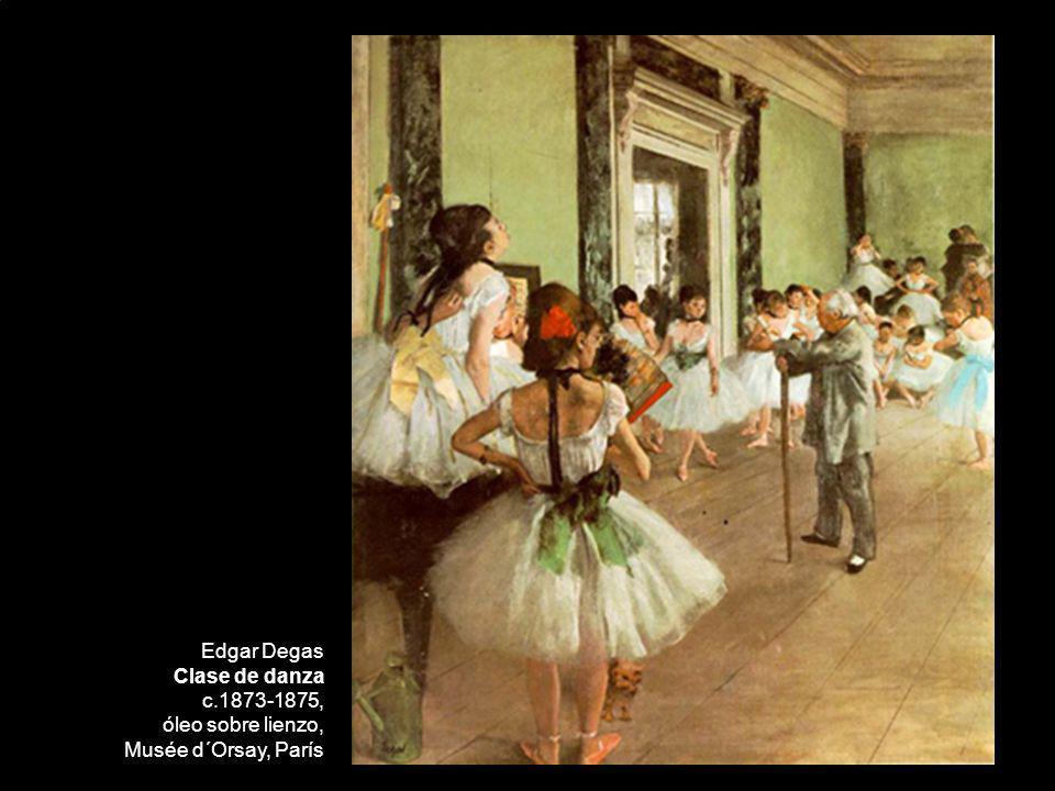 Edgar Degas Clase de danza c.1873-1875, óleo sobre lienzo, Musée d´Orsay, París