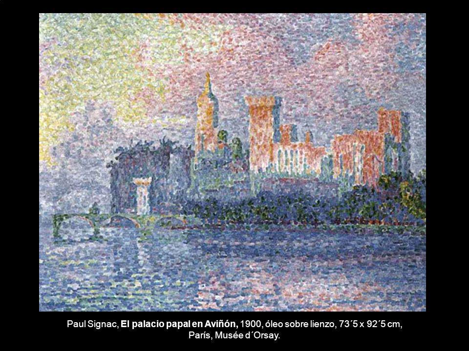 Paul Signac, El palacio papal en Aviñón, 1900, óleo sobre lienzo, 73´5 x 92´5 cm, París, Musée d´Orsay.