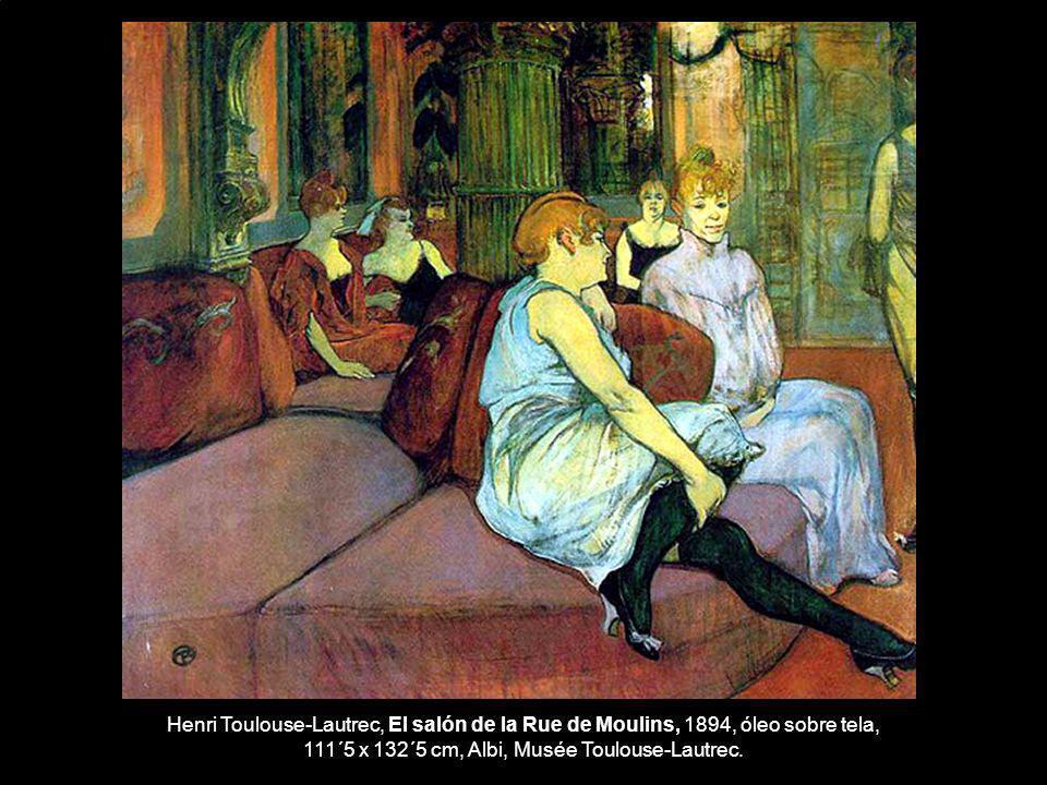 Henri Toulouse-Lautrec, El salón de la Rue de Moulins, 1894, óleo sobre tela, 111´5 x 132´5 cm, Albi, Musée Toulouse-Lautrec.