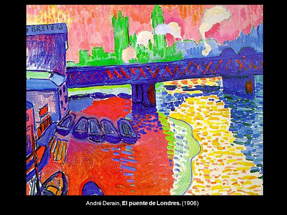 André Derain, El puente de Londres. (1906)