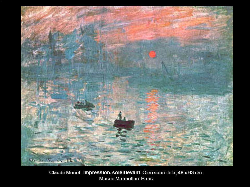 Claude Monet. Impression, soleil levant. Óleo sobre tela, 48 x 63 cm. Musee Marmottan. París