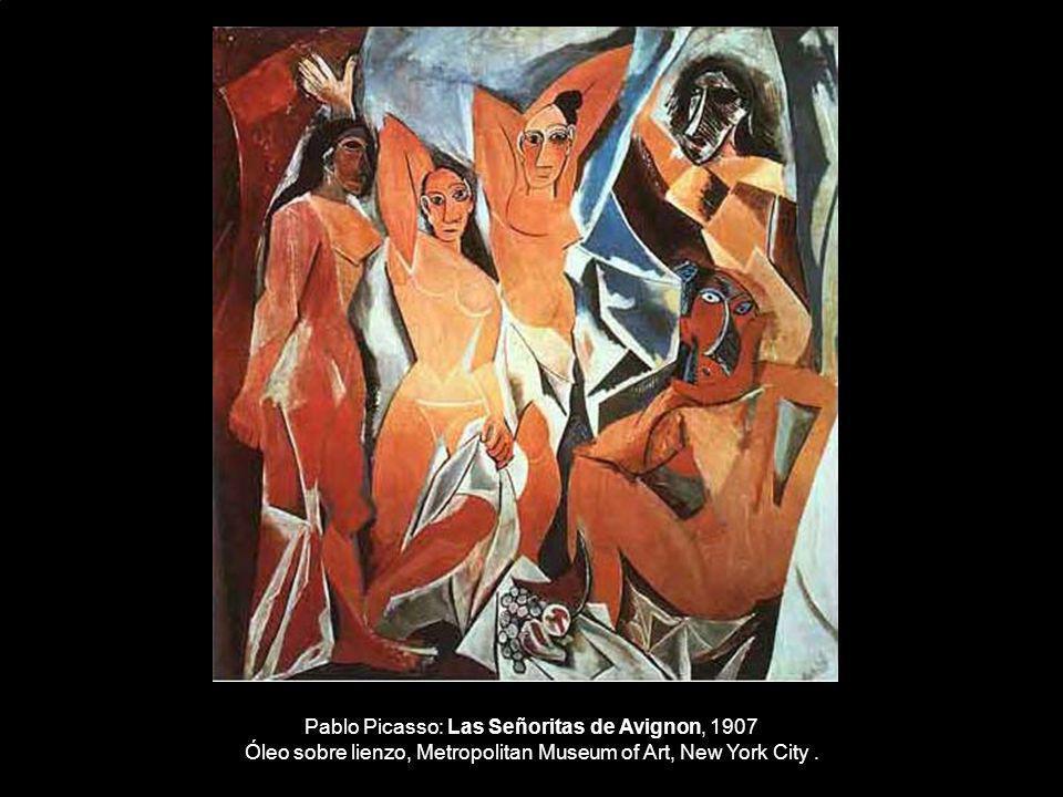Pablo Picasso: Las Señoritas de Avignon, 1907 Óleo sobre lienzo, Metropolitan Museum of Art, New York City.