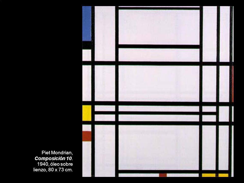 Piet Mondrian, Composición 10. 1940, óleo sobre lienzo, 80 x 73 cm.