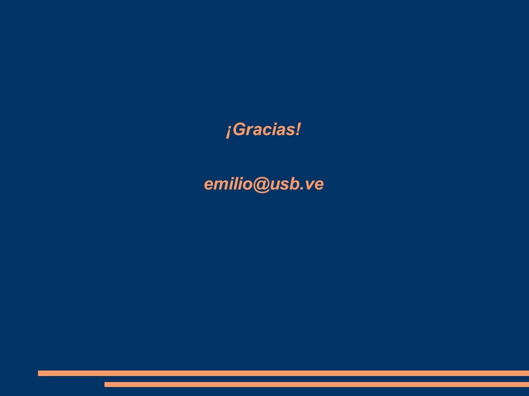 ¡Gracias! emilio@usb.ve