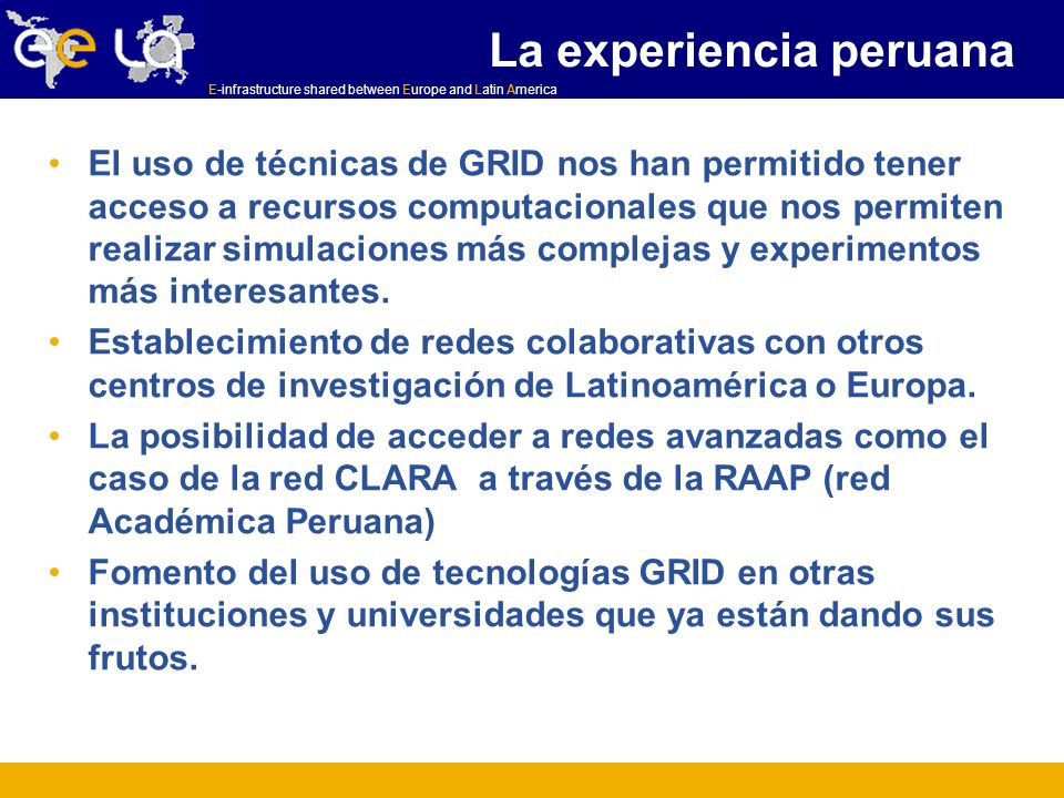 E-infrastructure shared between Europe and Latin America Referencias CAM Application: http://www.ccsm.ucar.edu/models/atm-cam/http://www.ccsm.ucar.edu/models/atm-cam/ Users Guide to the NCAR Community Atmosphere Model (CAM 3.0): J.