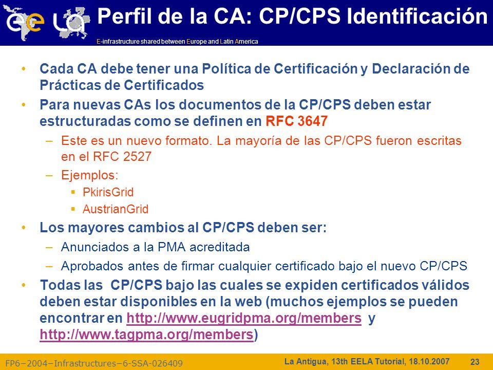 E-infrastructure shared between Europe and Latin America FP62004Infrastructures6-SSA-026409 23 La Antigua, 13th EELA Tutorial, 18.10.2007 Perfil de la