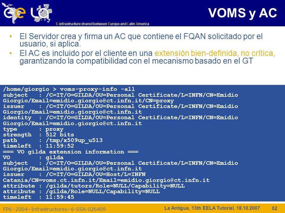 E-infrastructure shared between Europe and Latin America FP62004Infrastructures6-SSA-026409 52 La Antigua, 13th EELA Tutorial, 18.10.2007 El Servidor
