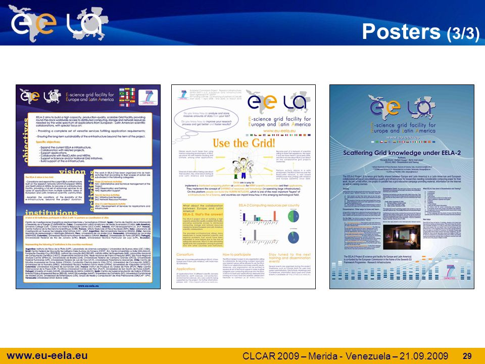 www.eu-eela.eu Posters (3/3) 29 CLCAR 2009 – Merida - Venezuela – 21.09.2009