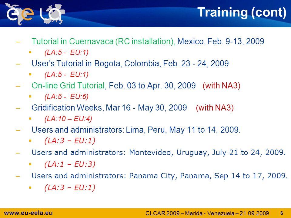 www.eu-eela.eu Gridification Support GILDA training-infrastructure Tutorial s Grid Schools Support system Wiki pages / EOC website Gridification Weeks Gridification team The EELA-2 Gridification Universe CLCAR 2009 – Merida - Venezuela – 21.09.2009 7