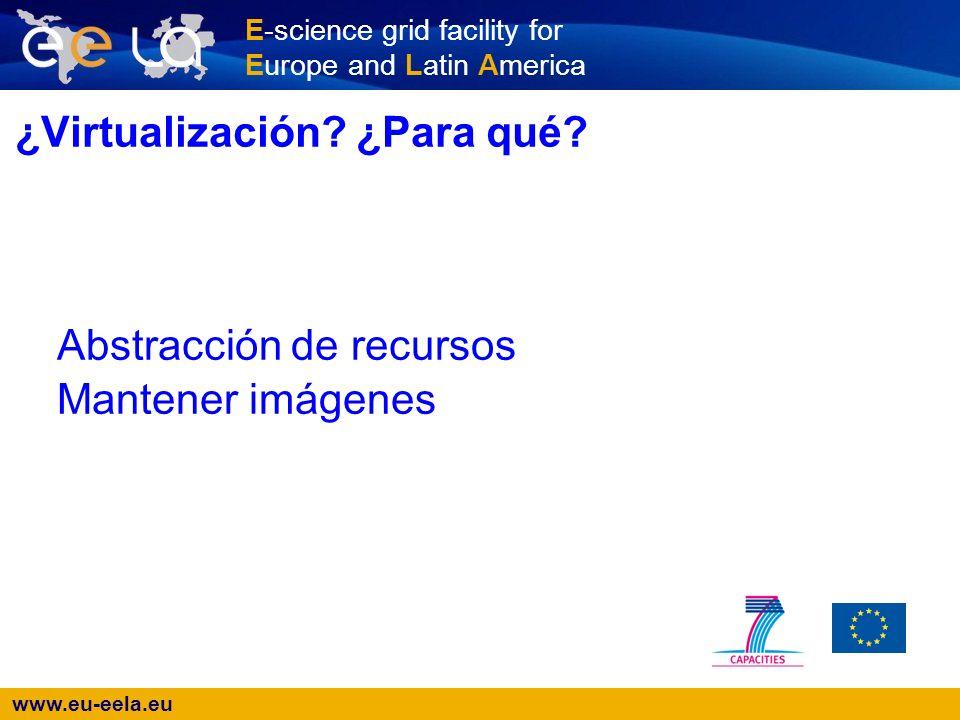 www.eu-eela.eu E-science grid facility for Europe and Latin America Arranque automático de las máquinas virtuales # mkdir /etc/xen/auto # cd /etc/xen/auto # ln -s../test.cfg