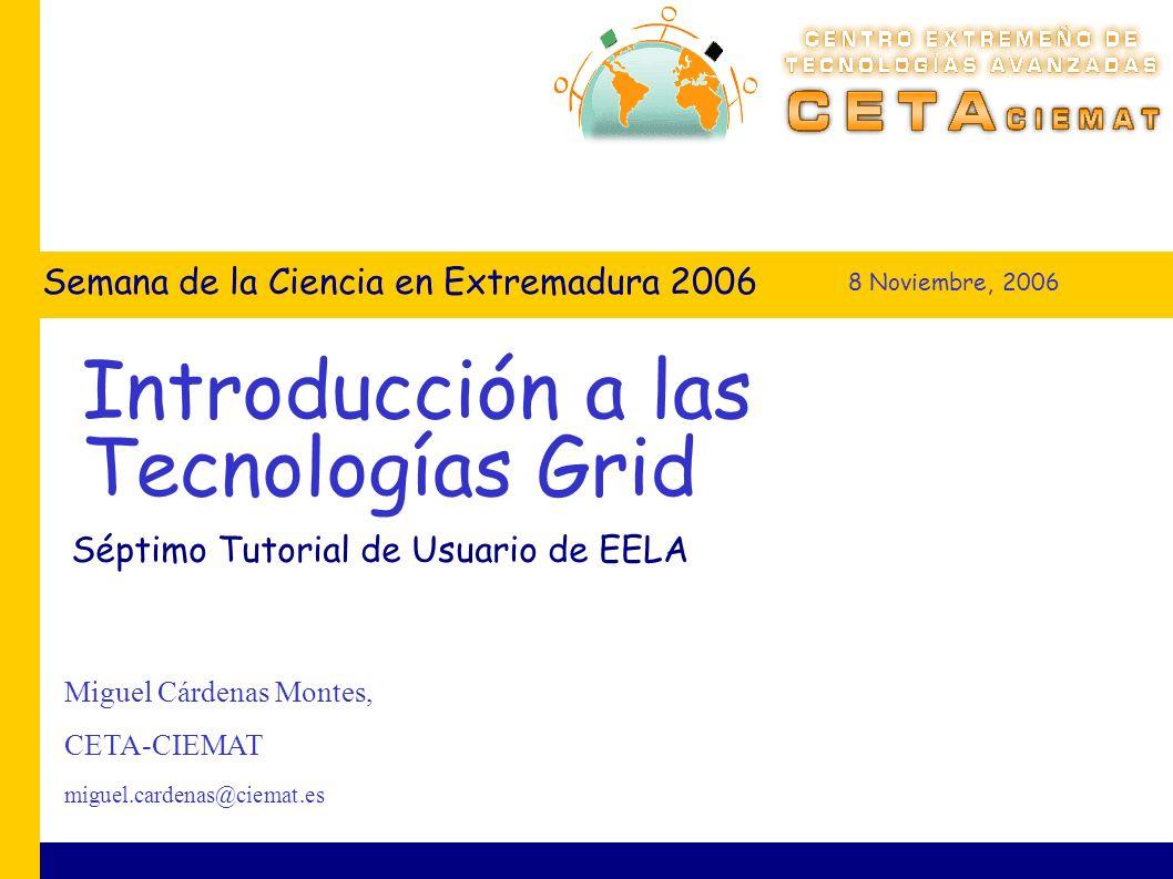 * RA 1 - RedIRIS (rediris.es, irisgrid.es) * RA 2 - PIC (pic.es, uab.es, ifae.es) * RA 3 - DACYA-UCM (ucm.es) * RA 4 - BSC-CNS (bsc.es) * RA 5 - UAM (uam.es) * RA 6 - BIFI-UNIZAR (bifi.unizar.es) * RA 7 - QCyCAR-UCLM (inf- cr.uclm.es, fcquim.buap.mx) * RA 8 - CESGA (cesga.es) * RA 9 - DATSI-UPM (datsi.fi.upm.es) Semana de la Ciencia en Extremadura 2007.