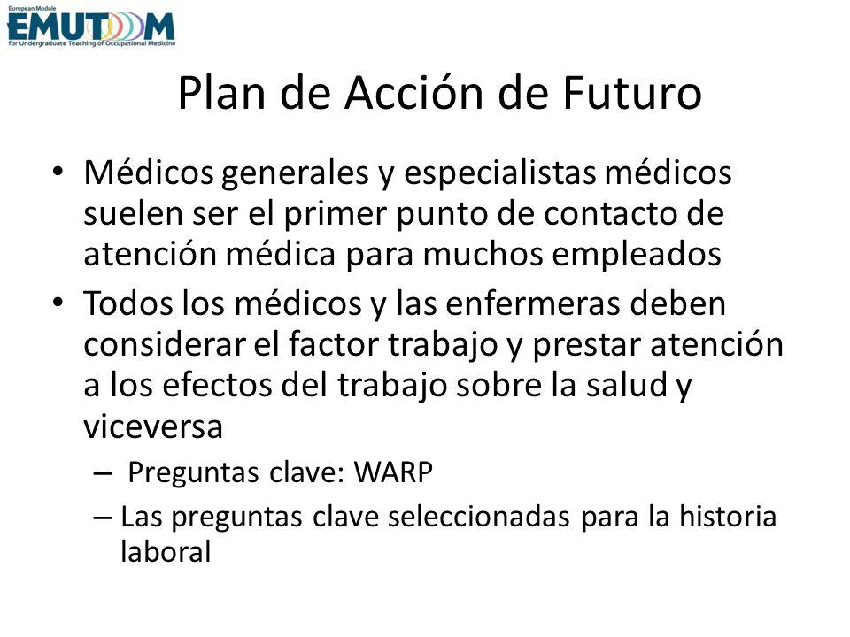 Plan de Acción de Futuro Médicos generales y especialistas médicos suelen ser el primer punto de contacto de atención médica para muchos empleados Tod