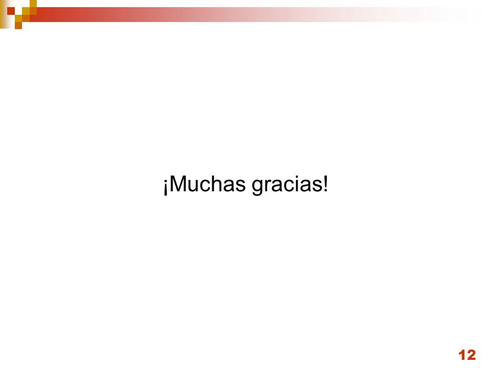 12 ¡Muchas gracias!