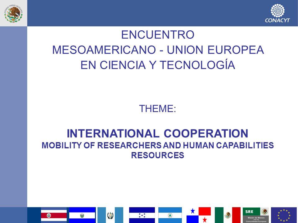 13 ENCUENTRO MESOAMERICANO - UNION EUROPEA EN CIENCIA Y TECNOLOGÍA THEME: HEALTH
