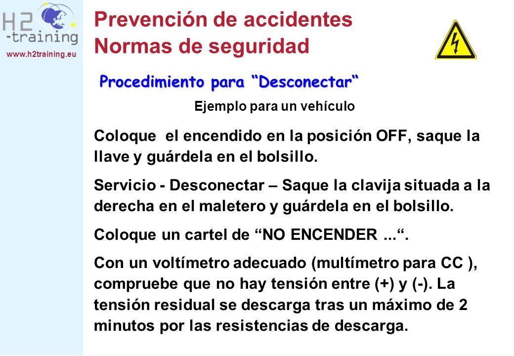 www.h2training.eu Prevención de accidentes Normas de seguridad Coloque el encendido en la posición OFF, saque la llave y guárdela en el bolsillo. Serv