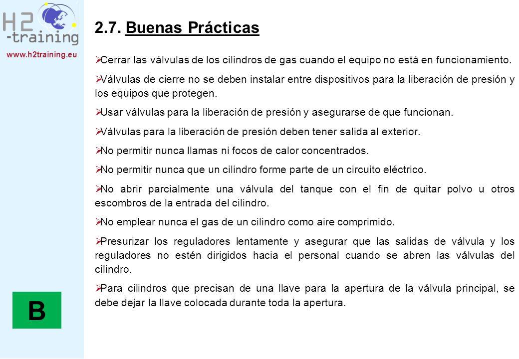 www.h2training.eu 2.7. Buenas Prácticas Cerrar las válvulas de los cilindros de gas cuando el equipo no está en funcionamiento. Válvulas de cierre no