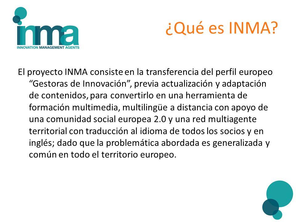 El proyecto INMA consiste en la transferencia del perfil europeo Gestoras de Innovación, previa actualización y adaptación de contenidos, para convert