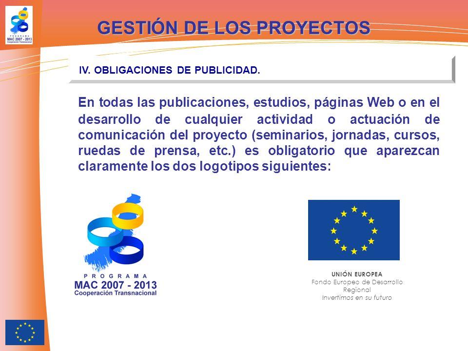 En todas las publicaciones, estudios, páginas Web o en el desarrollo de cualquier actividad o actuación de comunicación del proyecto (seminarios, jorn