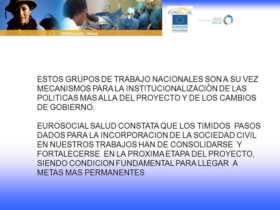LOS PAISES LATINOAMERICANOS Y EUROPEOS INVOLUCRADOS EN ESTE PROGRAMA HAN ELEGIDO LA COHESION SOCIAL COMO EL OBJETIVO.