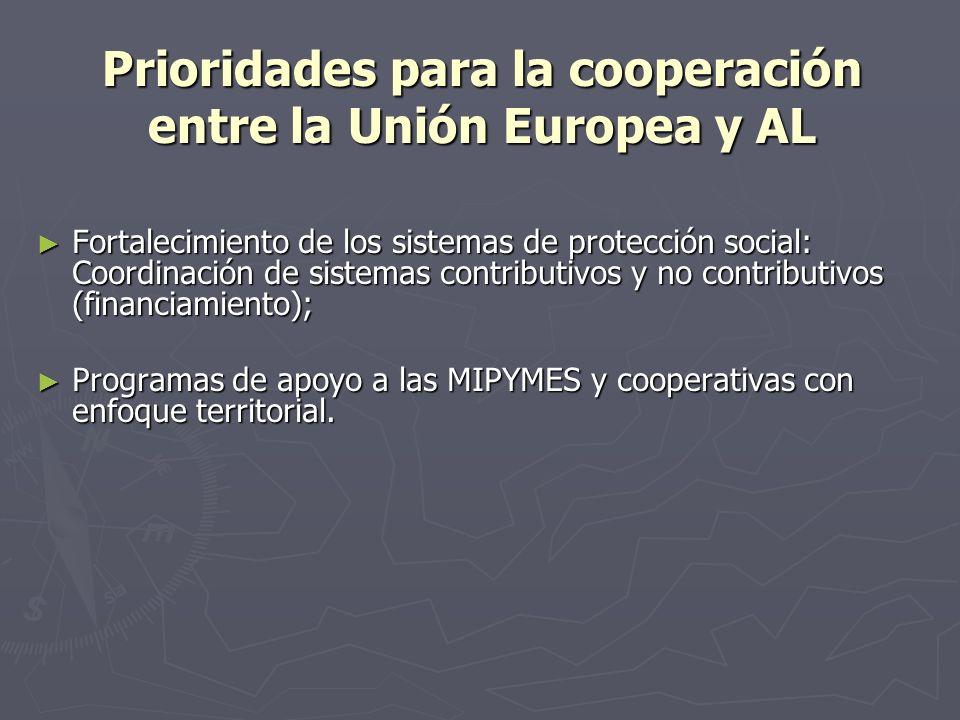 Prioridades para la cooperación entre la Unión Europea y AL Fortalecimiento de los sistemas de protección social: Coordinación de sistemas contributiv