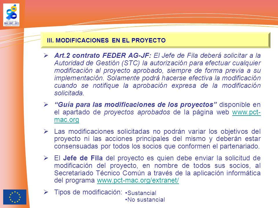Socio 1 Socio 2 Socio 3 JF EXTRANET STC Socio 1 Socio 2 Modificaciones Info vía e-mail gestionproyectos@ pct-mac.org III.