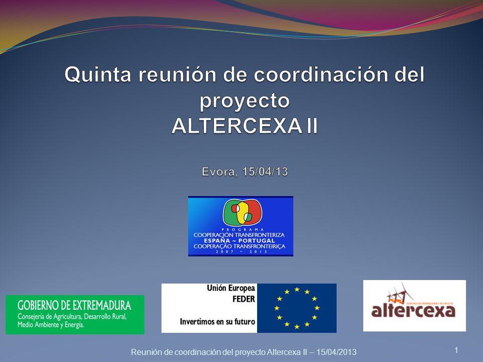 Reunión de coordinación del proyecto Altercexa II – 15/04/2013 1