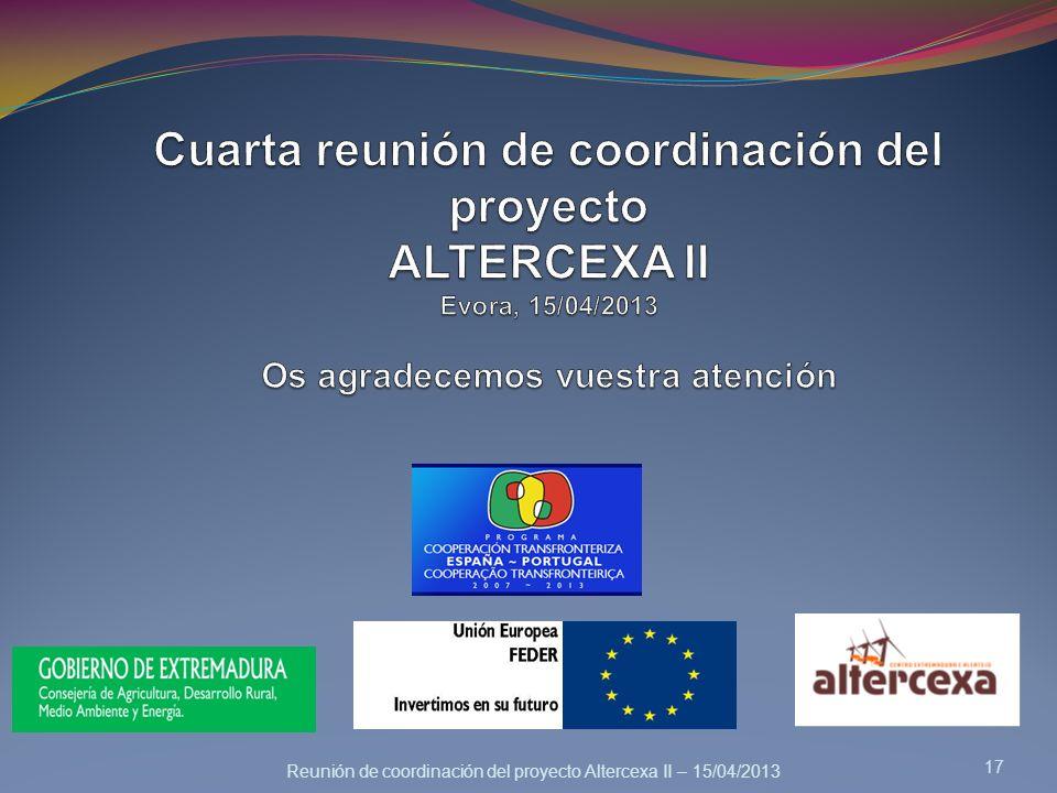 Reunión de coordinación del proyecto Altercexa II – 15/04/2013 17