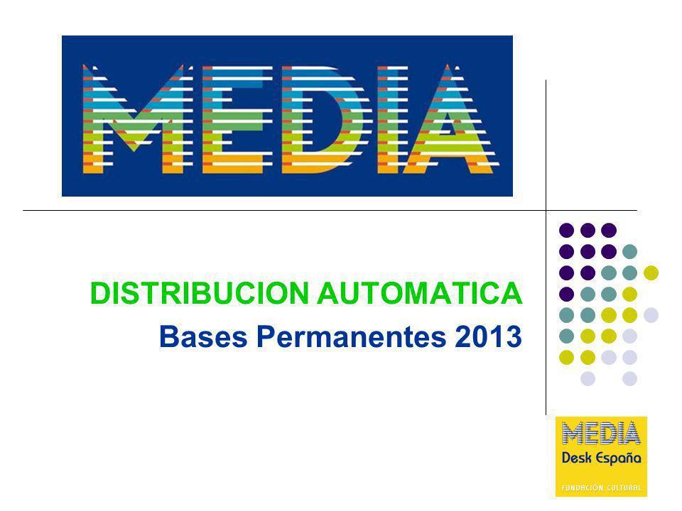 DISTRIBUCION AUTOMÁTICA OBJETIVOS Objetivos del Programa MEDIA en el sector de la Distribución: 1.