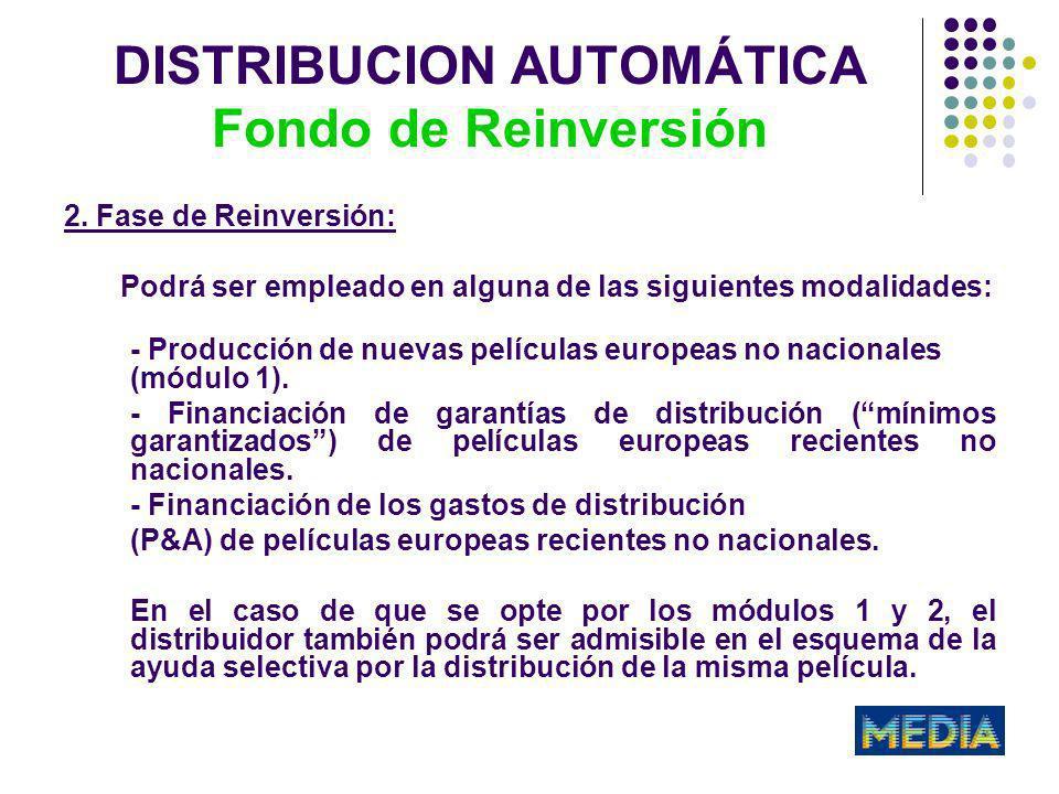 DISTRIBUCION AUTOMÁTICA Fondo de Reinversión 2.